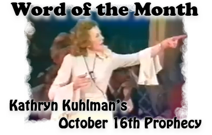 Kathryn Kuhlman's October 16th Prophecy
